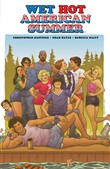 Wet Hot American Summer Original Graphic Novel