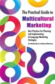 The Practical Guide to Multicultural Marketing