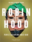 Robin Hood: People's Outlaw And Forest Hero