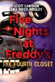 Five nights at Freddy's. The fourth closet. Vol. 3