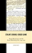 Stalin's Double-Edged Game