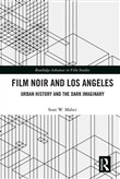 Film Noir and Los Angeles