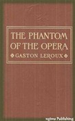 The Phantom of the Opera (Illustrated + Audiobook Download Link + Active TOC)