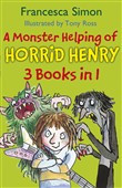 A Monster Helping of Horrid Henry 3-in-1
