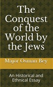 The Conquest of the World by the Jews