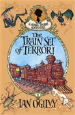 The Train Set of Terror: A Mease Stubbs Adventure