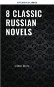 8 Classic Russian Novels You Should Read