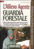 L'allievo agente guardia forestale