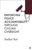 Enforcing Police Accountability through Civilian Oversight