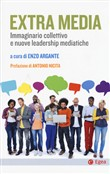Extra Media. Immaginario collettivo e nuove leadership mediatiche