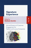 Signature experience. Art and science of customer engagement for fashion and luxury companies