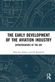 The Early Development of the Aviation Industry