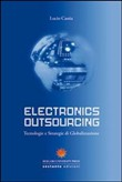 Electronics outsourcing. Tecnologie e strategie di globalizzazione