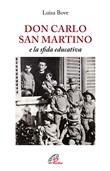 Don Carlo San Martino e la sfida educativa