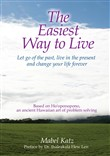 the easiest way to live