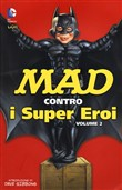 Mad contro i supereroi Vol. 2