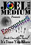 Encounters: Book One of Series: It's Time You Knew