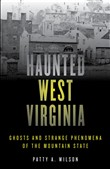 Haunted West Virginia