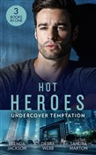 Hot Heroes: Tough Love: The Navy SEAL's Bride (Heroes Come Home) / A Touch of Notoriety / Sharpshooter