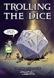 Trolling The Dice