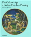 The Golden Age of Italian maiolica-painting. Ediz. illustrata