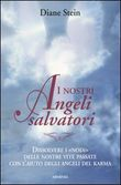 I nostri angeli salvatori