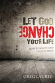 let god change your life:...