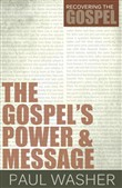 The Gospels Power and Message