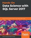 Hands-On Data Science with SQL Server 2017