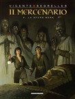 il mercenario. vol. 6: la...