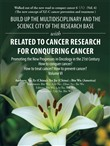 Build up the Multidisciplinary and the Science City of the Research Base with Related to Cancer Research for Conquering Cancer