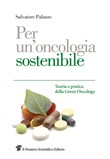 Per un'oncologia sostenibile. Teoria e pratica della Green Oncology