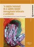 «A green thought in a green shade»: immaginario letterario e ambiente