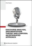 Discourse analysis, argumentation theory and corpora. An integrated approach