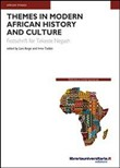 Themes in modern African history and culture