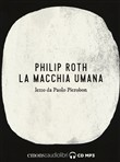 La macchia umana letto da Paolo Pierobon. Audiolibro. CD Audio formato MP3