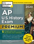Cracking the AP U.S. History Exam 2020, Premium Edition