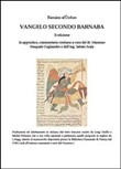 Vangelo secondo Barnaba­Commentario cristiano. Ediz. multilingue