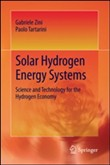 Solar hydrogen energy systems. Science and technology for the hydrogen economy