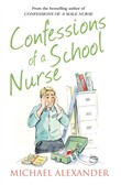 Confessions of a School Nurse (The Confessions Series)