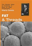 Fat and threads. The simple atlas of anatomy & step by step treatments. Con Contenuto digitale per accesso on line
