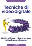 tecniche di video digital...