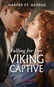 Falling For Her Viking Captive (Mills & Boon Historical) (Sons of Sigurd, Book 2)