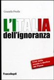 l'italia dell'ignoranza. ...