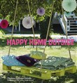 Happy home outside. La magia di vivere all'aperto