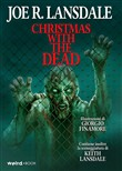 Christmas with the dead. Ediz. italiana