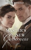 The Master's New Governess (Mills & Boon Historical)