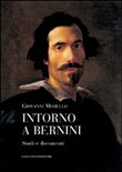 Intorno a Bernini. Studi e documenti