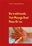 Die traditionelle Thai-Massage Nuad Phaen Bo´ran