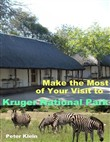 Make the Most of Your Visit to Kruger National Park